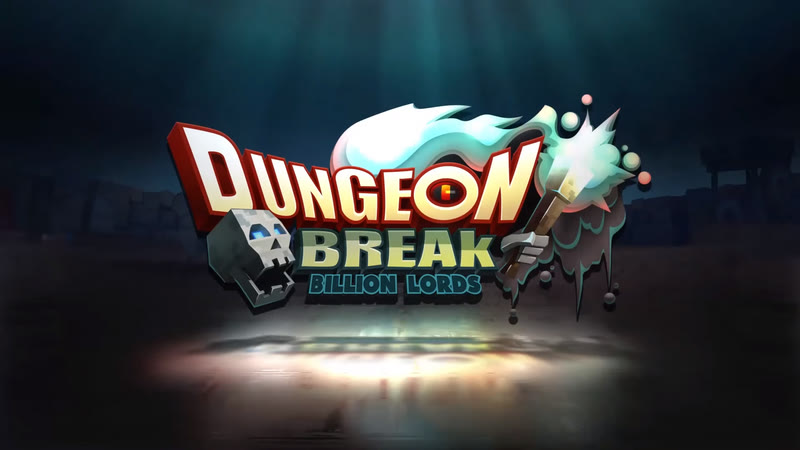Dungeon Break Billion Lords