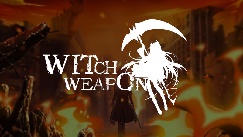 Witch Weapon (Game Android & iOS)