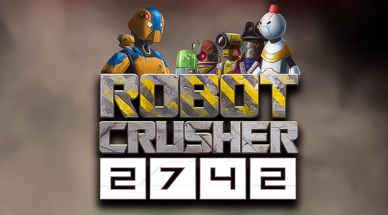 Robot Crusher 2742 (Game Android)