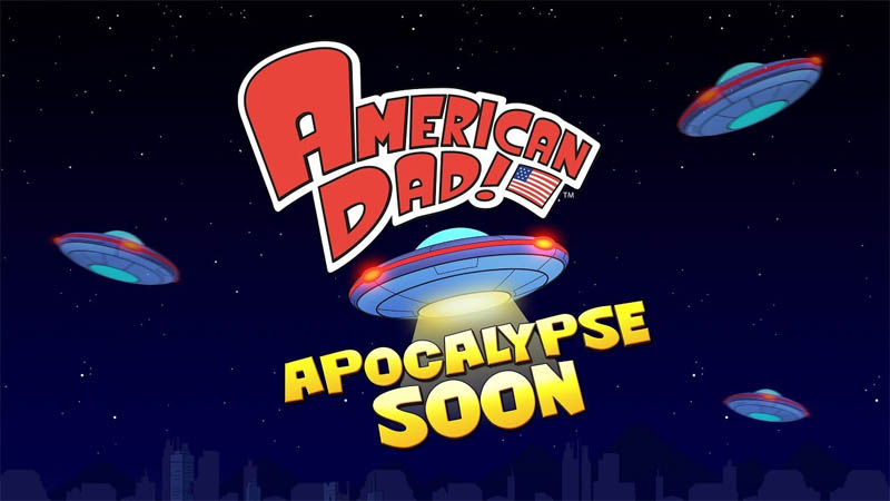 American Dad Apocalypse Soon (Android & iOS)