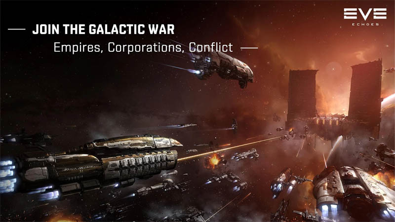 EVE Echoes - Join The Galactic War Empires Corporations Conflict