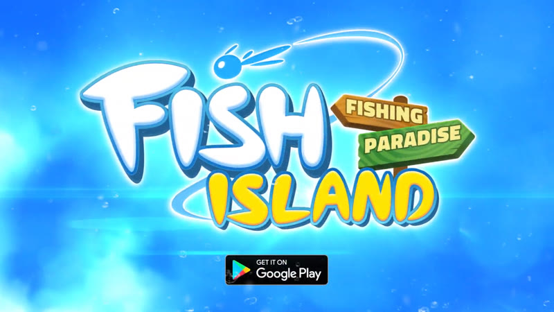 Fish Island Fishing Paradise (Game Android & iOS)