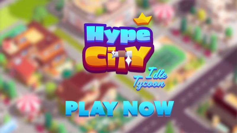 Hype City - Idle Tycoon