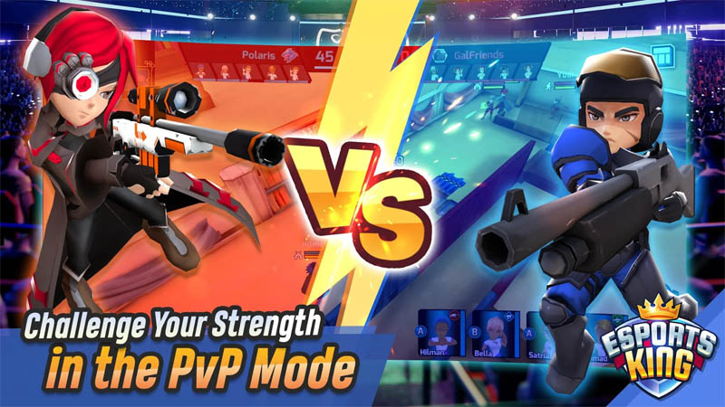 Esports King - Challenge Your Strength in the PvP Mode