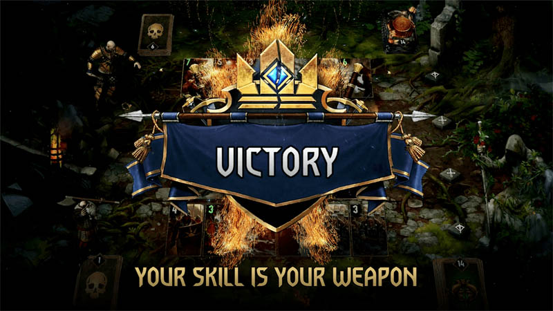 GWENT The Witcher Card Game - Your Skill is Your Weapon