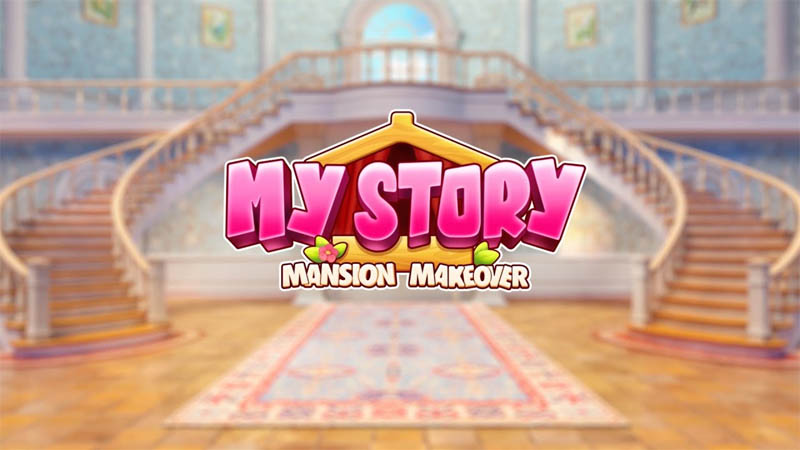 My Story Mansion Makeover