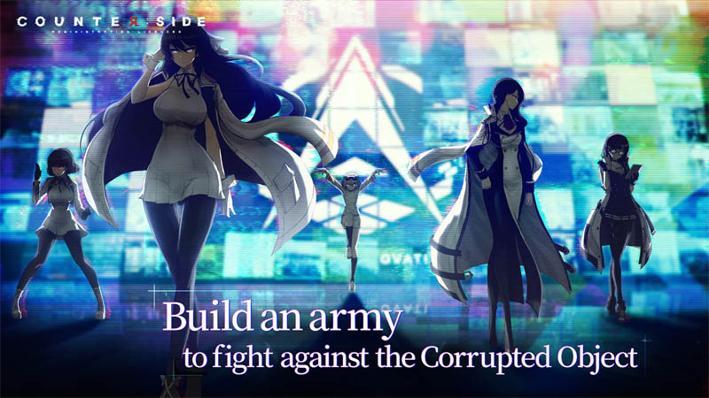 Counter side - Build an army to fight against the Corrupted Object