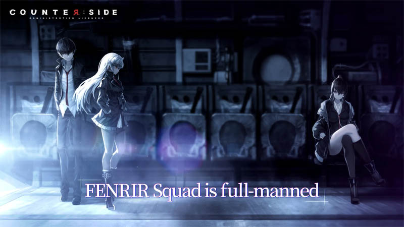 Counter side - FENRIR Squad is full manned