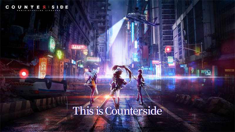 Counter side - This is Counterside