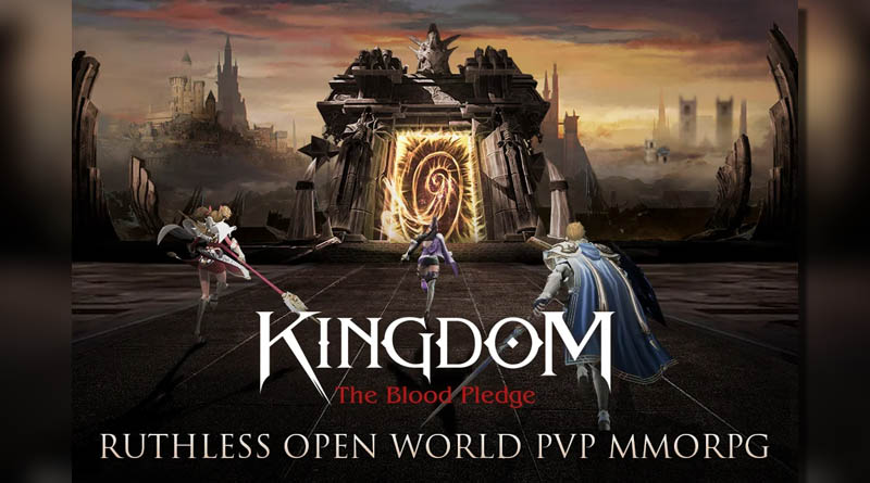 Kingdom The Blood Pledge - Ruthless Open World PVP MMORPG