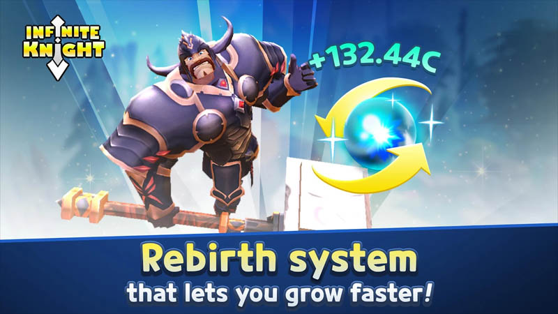 Infinite Knight - Rebirth system that lets you grow faster