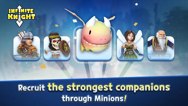 Infinite Knight - Recruit the strongest companions through Minions