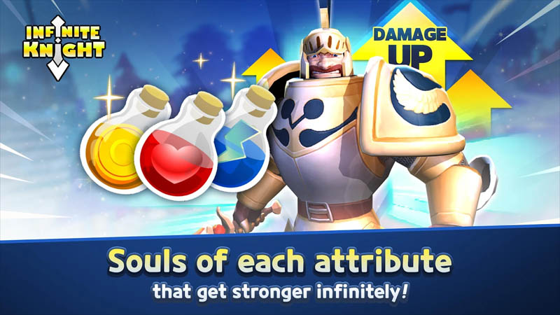 Infinite Knight - Souls of each attribute that get stronger infinitely
